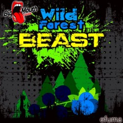 Beast Range - Beast Wild Forest  - Big Mouth