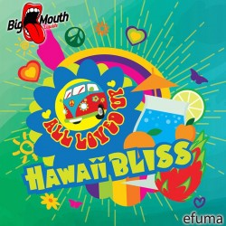 All Loved Up - Hawaii Bliss  - Big Mouth Aroma