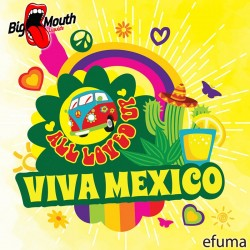 All Loved Up - Viva Mexico  - Big Mouth Aroma