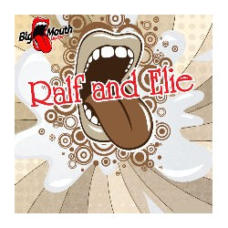 Classic - Ralf and Ellie  - Big Mouth Aroma